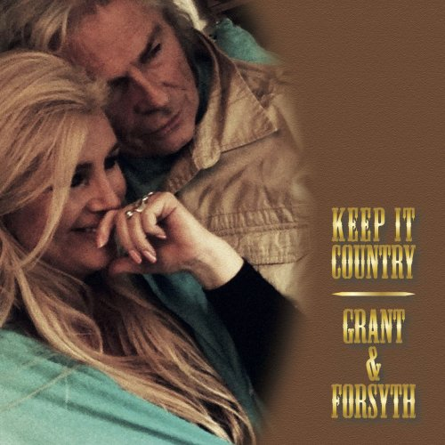 Grant & Forsyth 'Keep It Country' Album Cover
